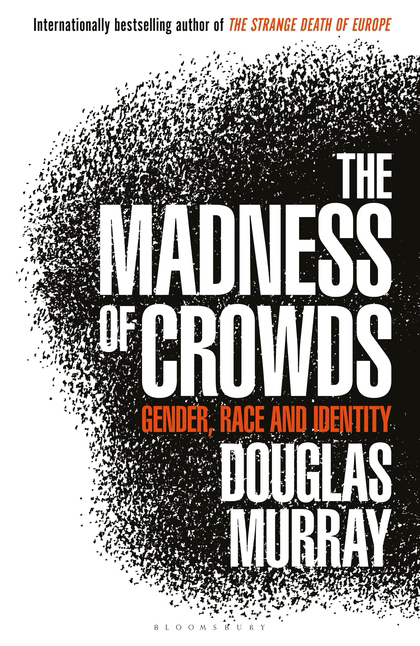 The Madness of Crowds book